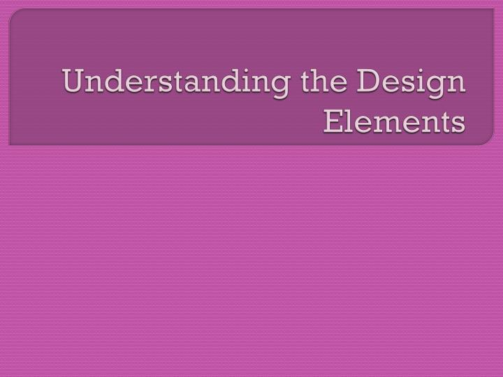 understanding the design elements n.