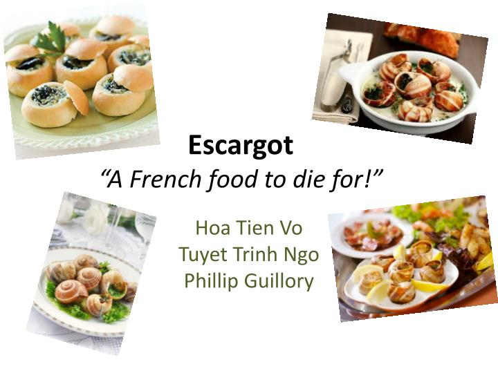 escargot a french food to die for n.