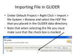 importing file in glider