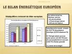 le bilan nerg tique europ en