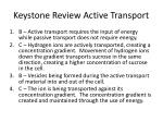 keystone review active transport