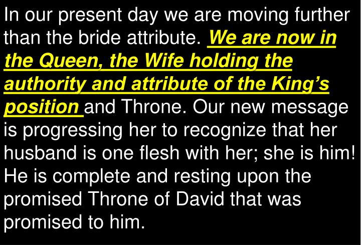 In our present day we are moving further than the bride