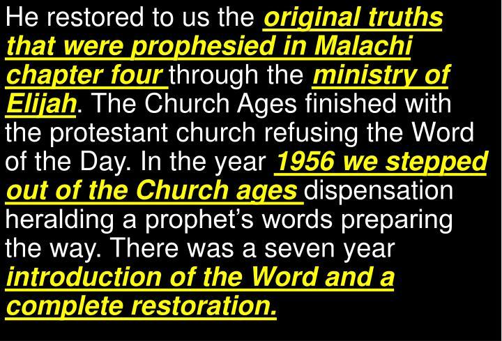 He restored