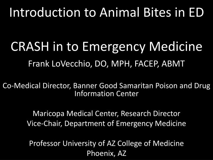 introduction to animal bites in ed crash in to emergency medicine n.