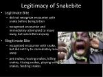 legitimacy of snakebite