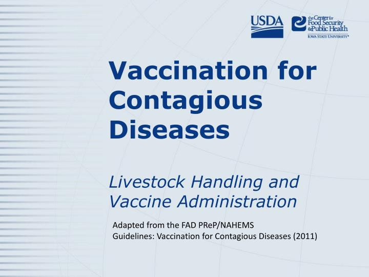 vaccination for contagious diseases n.