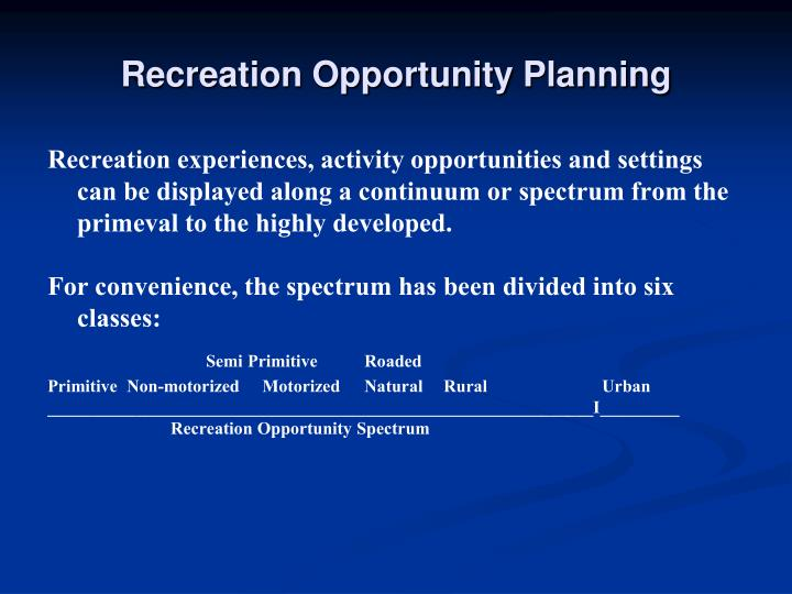 Recreation Opportunity Planning