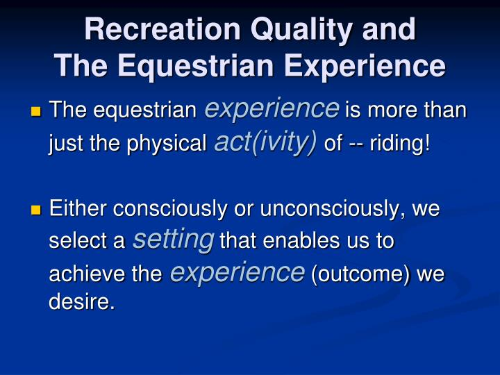 Recreation Quality and
