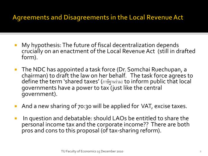 Agreements and Disagreements in the Local Revenue Act
