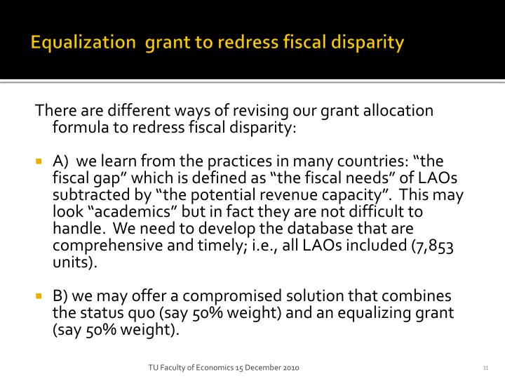 Equalization  grant to redress fiscal disparity