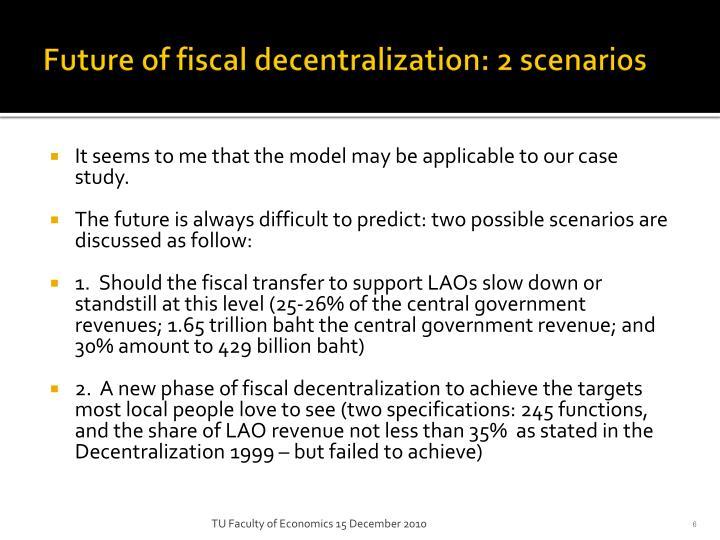 Future of fiscal decentralization: 2 scenarios