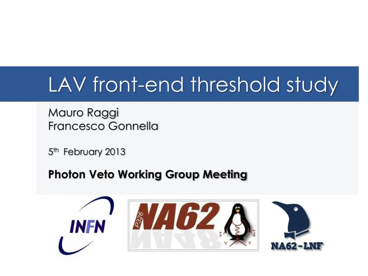 lav front end threshold study n.