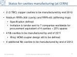status for cavities manufacturing at cern