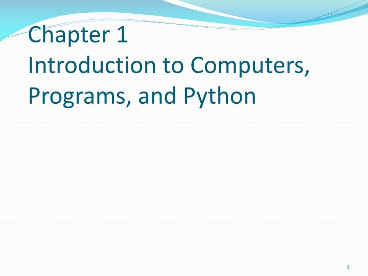 chapter 1 introduction to computers programs and python n.