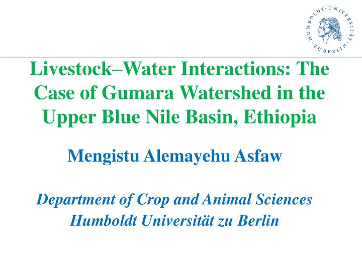 livestock water interactions the case of gumara watershed in the upper blue nile basin ethiopia n.