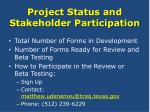 project status and stakeholder participation