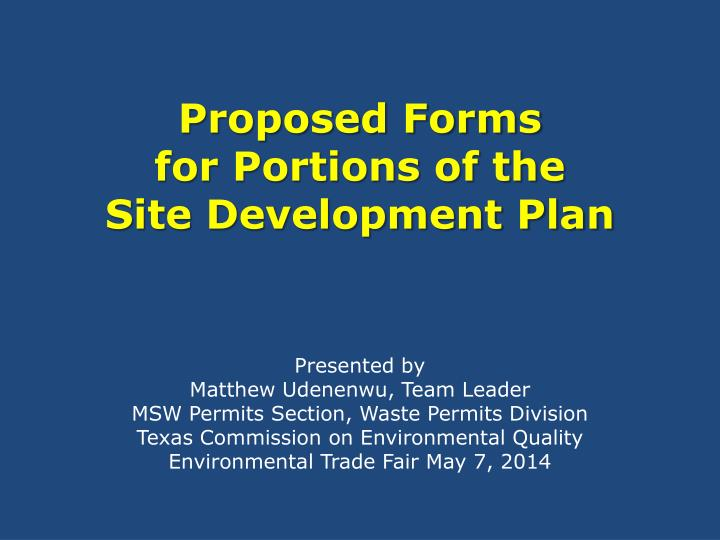 proposed forms for portions of the site development plan n.