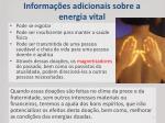 informa es adicionais sobre a energia vital