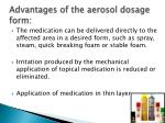 advantages of the aerosol dosage form1