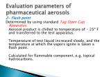 evaluation parameters of pharmaceutical aerosols1