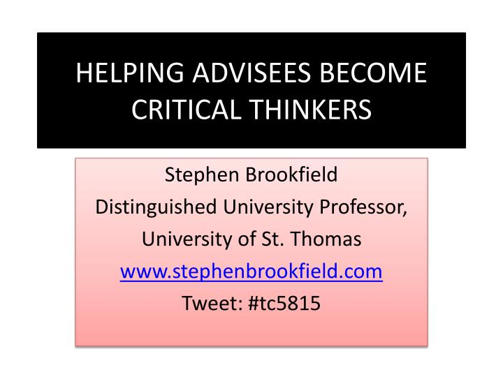 helping advisees become critical thinkers n.