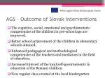 ags o utcome of slovak i nterventions