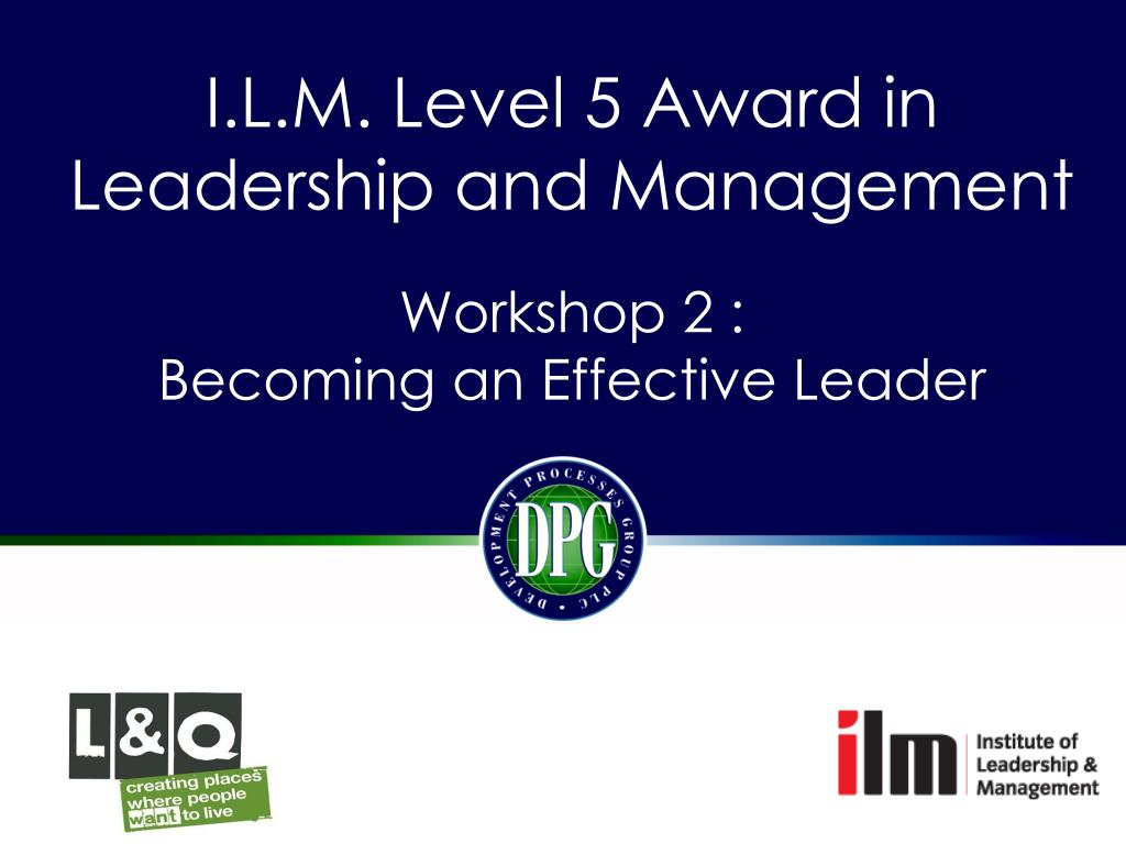ilm level 5 becoming an effective leader assignment example