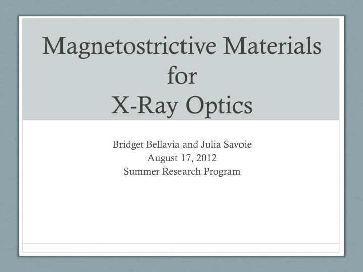 magnetostrictive materials for x ray optics n.