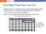 total molar flow rate into can