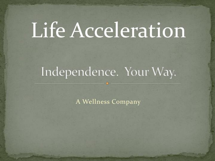 independence your way n.