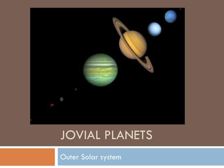 jovial planets n.