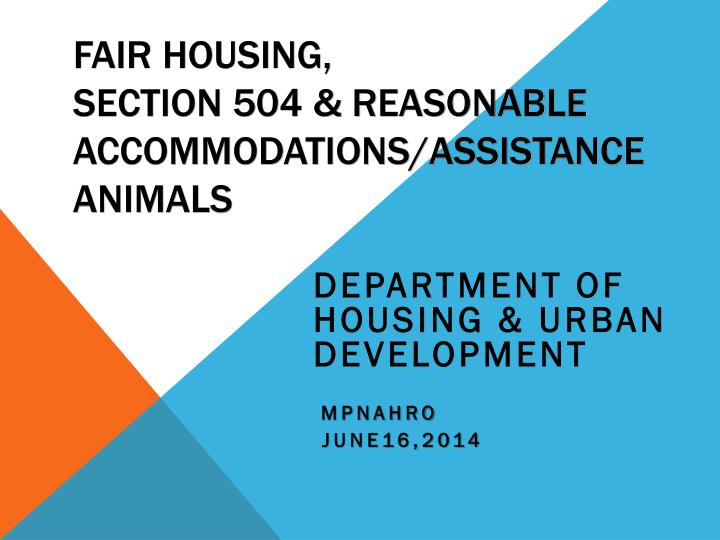 fair housing section 504 reasonable accommodations assistance animals n.
