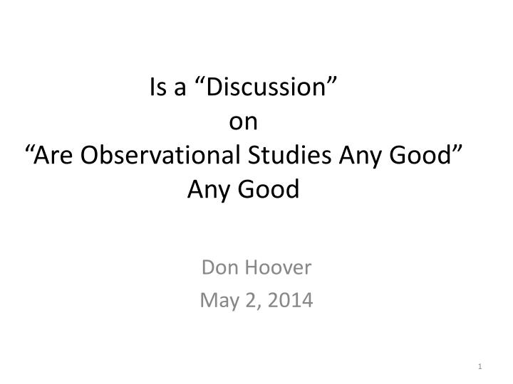 is a discussion on are observational studies any good any good n.