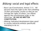 bildung social and legal effects