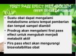first pass efect metabolism efek lintas pertama
