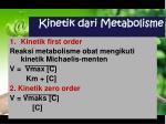 kinetik dari m etabolisme
