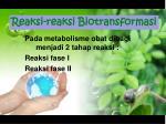 reaksi reaksi b iotransformasi