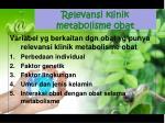 relevansi klinik metabolisme obat