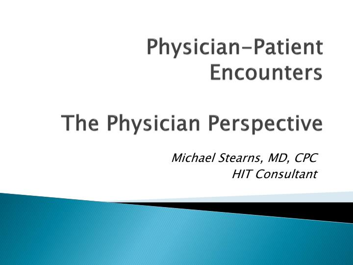 physician patient encounters the physician perspective n.