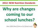 2012 new nutrition standards