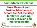 comfortable cafeterias
