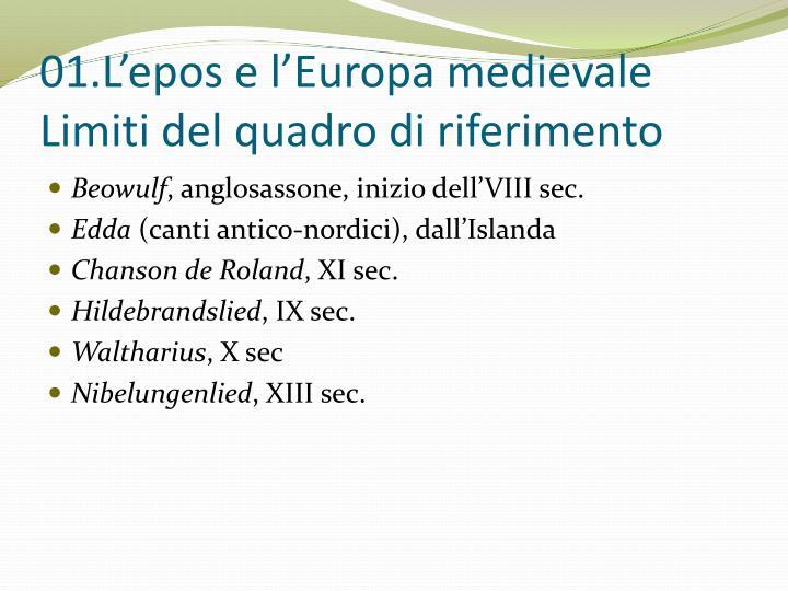 01 l epos e l europa medievale limiti del quadro di riferimento