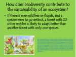 how does biodiversity contribute to the sustainability of an ecosystem