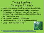 tropical rainforest geography climate