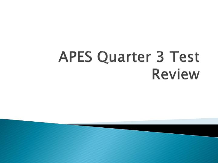 apes quarter 3 test review n.