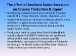 the effect of southern sudan secession on sesame production export