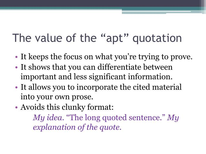 """The value of the """"apt"""" quotation"""