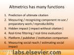 altmetrics has many functions