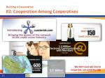 building a cooperative 2 cooperation among cooperatives