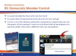 building a cooperative 5 democratic member control